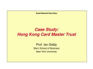 Case Study: Hong Kong Card Master Trust