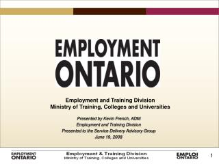 Presented by Kevin French, ADM Employment and Training Division