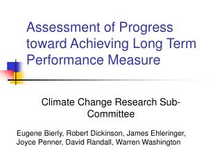 Assessment of Progress toward Achieving Long Term Performance Measure
