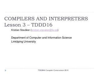 COMPILERS AND INTERPRETERS Lesson 3 – TDDD16