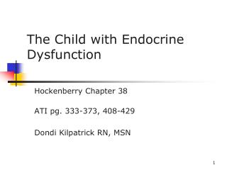 The Child with Endocrine Dysfunction