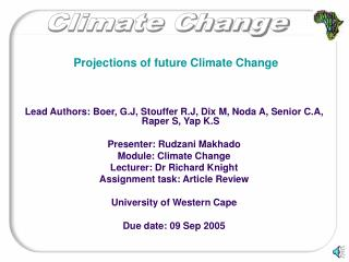 Projections of future Climate Change
