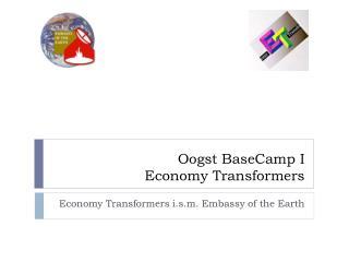 Oogst BaseCamp I               Economy Transformers