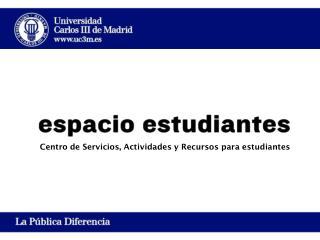 Centro de Servicios, Actividades y Recursos para estudiantes