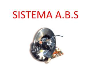 SISTEMA A.B.S