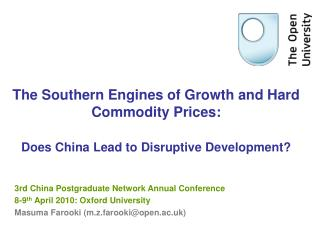 3rd China Postgraduate Network Annual Conference 8-9 th  April 2010: Oxford University