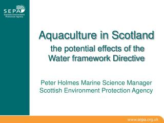 Aquaculture in Scotland  the potential effects of the Water framework Directive