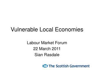 Vulnerable Local Economies