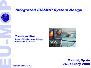 Integrated EU-MOP System Design
