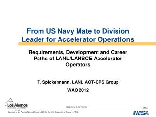 From US Navy Mate to Division Leader for Accelerator Operations
