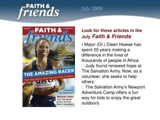 Look for these articles in the  July Faith & Friends :