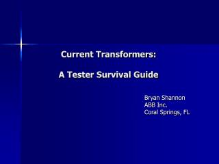 Current Transformers: A Tester Survival Guide