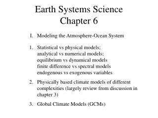 Earth Systems Science Chapter 6
