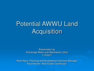 Potential AWWU Land Acquisition