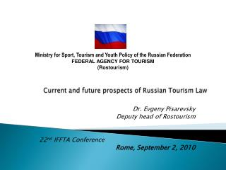 Current and future  prospects  of  R ussian  Tourism Law