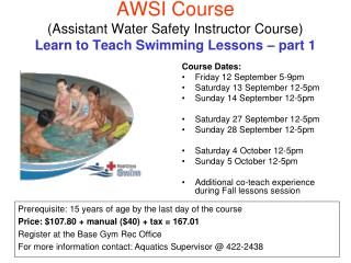 AWSI Course (Assistant Water Safety Instructor Course) Learn to Teach Swimming Lessons � part 1