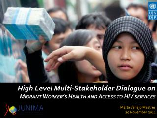 High Level Multi-Stakeholder Dialogue on  Migrant Worker's Health and Access to HIV services