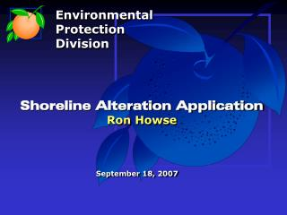 Shoreline Alteration Application Ron Howse
