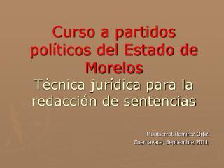 Curso a partidos pol ticos del Estado de Morelos T cnica jur dica para la redacci n de sentencias