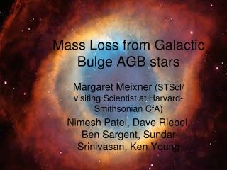 Mass Loss from Galactic Bulge AGB stars