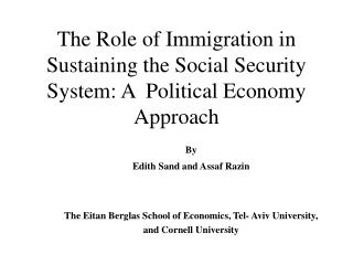 The Role of Immigration in Sustaining the Social Security System: A  Political Economy Approach