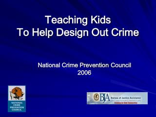 Teaching Kids  To Help Design Out Crime