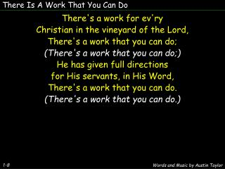 There Is A Work That You Can Do
