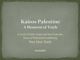 Kairos Palestine A Moment of Truth