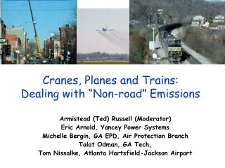 "Cranes, Planes and Trains: Dealing with ""Non-road"" Emissions"