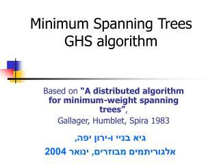 Minimum Spanning Trees GHS algorithm