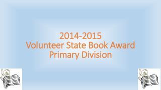 2014-2015 Volunteer State Book Award Primary Division