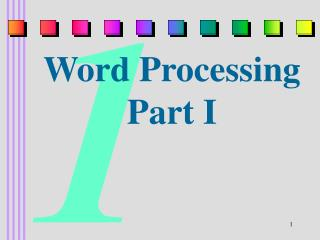 Word Processing Part I