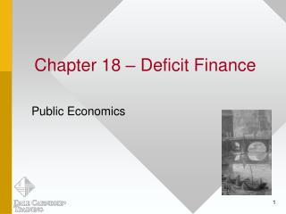 Chapter 18 – Deficit Finance