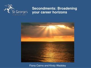 Secondments: Broadening your career horizons