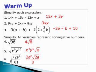 Simplify each expression. 1. 14 x  + 15 y  – 12 y  +  x 2. 9 xy +  2 xy –  8 xy