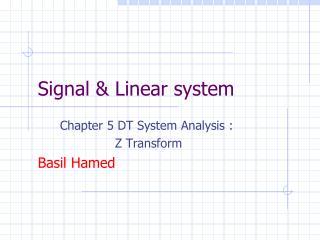 Signal & Linear system
