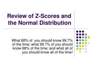 Review of Z-Scores and the Normal Distribution