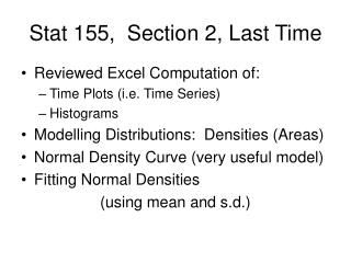 Stat 155,  Section 2, Last Time