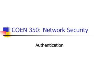 COEN 350: Network Security