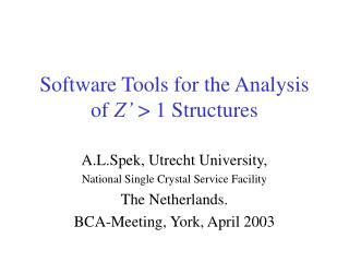 Software Tools for the Analysis of  Z'  > 1 Structures