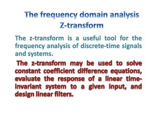 The frequency domain analysis Z-transform