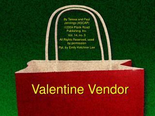 Valentine Vendor
