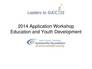 2014 Application Workshop Education and Youth Development