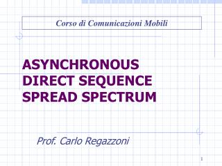 ASYNCHRONOUS  DIRECT SEQUENCE  SPREAD SPECTRUM