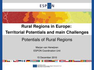 Rural Regions in Europe:  Territorial Potentials and main Challenges