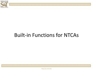 Built-in Functions for NTCAs