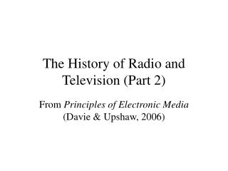 The History of Radio and Television (Part 2)
