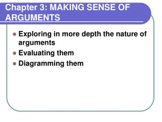 Chapter 3: MAKING SENSE OF ARGUMENTS