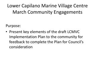 Lower Capilano Marine Village Centre March Community Engagements