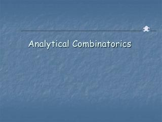 Analytical Combinatorics